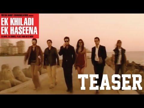 EK Khiladi Ek Haseena  - Teaser