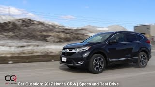 2017 Honda CR-V | Specifications and Road Handling | The MOST complete review: Part 3/8