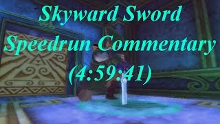 [Post Commentary] Skyward Sword Any% Speedrun in 4:59:41