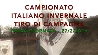 Campionato Italiano Invernale Tiro di Campagna - 1^ giornata 27/2/2016