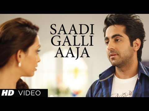 sadi Gali Full Song Nautanki Saala ★ Ayushmann Khurrana, Pooja Salvi video