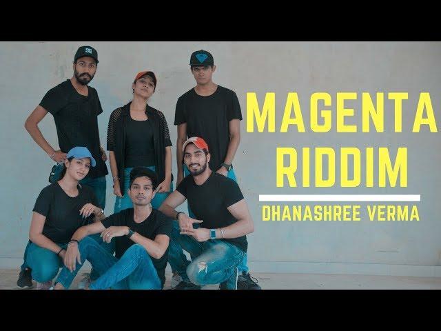 MAGENTA RIDDIM   DJ SNAKE   DHANASHREE VERMA   HIP HOP DANCE