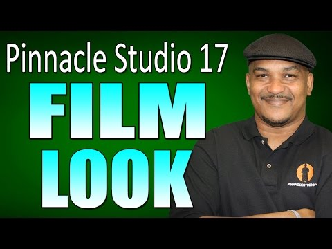 Pinnacle Studio 17 & 18 Ultimate - Film Look Tutorial