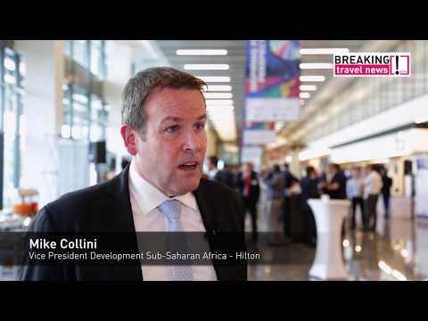 Mike Collini, vice president development, sub Saharan Africa, Hilton