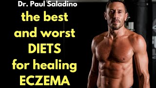The BEST and WORST DIETS for healing ECZEMA w/ Dr. Paul Saladino the Carnivore MD