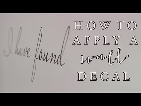 How To Apply a Wall Decal