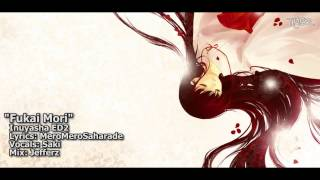 Tyer English Inuyasha Ed2 34 Fukai Mori 34 Feat Saki Full