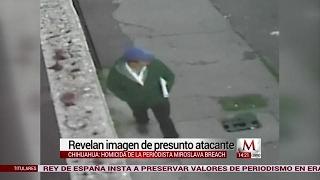 Revelan imagen de presunto atacante de la periódista Miroslava Breach