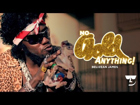 Belizean James - No Gold Anything (Trinidad James Parody)