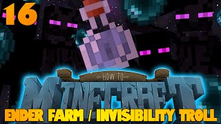 How To Minecraft | #16 | Invisibility Prank | Ender Farm (How To Minecraft SMP)