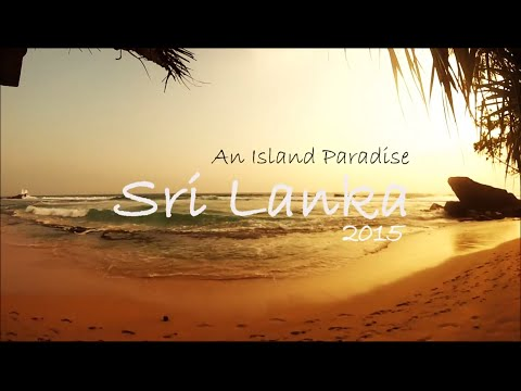 SRI LANKA 2015 - 16 Days of Paradise