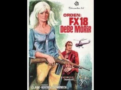 KEN CLARK in FX-18: SECRET AGENT USA, 1964. Euro-Spy. FULL movie in English.