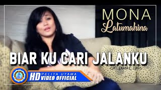 Mona L. - BIAR KU CARI JALANKU (Official Music Video)