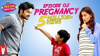 Sex Chat with Pappu & Papa | Episode 02 | Pregnancy | Sex Education