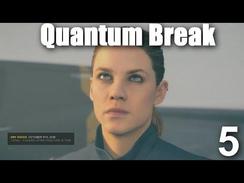 Quantum Break Part 5 The Dry Docks