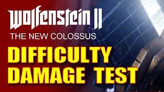 Wolfenstein 2: The New Colossus - Difficulty Damage Test & Combat Tips