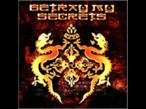 Betray My Secrets - Little Wanderer