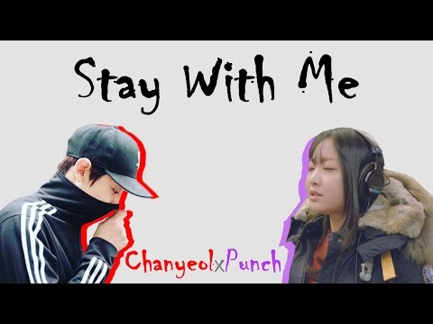 燦烈 ChanYeol (찬열) X PUNCH (펀치) - Stay With Me (도깨비 OST) 【Chi/Han/Rom Lyrics】