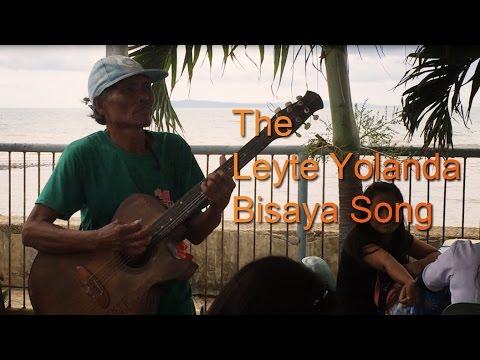 The Leyte Yolanda Bisaya Song (original Song) video