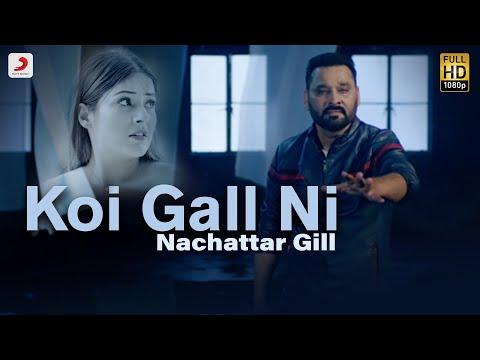 Koi Gall Ni - Nachattar Gill | Jazbaati | Kala Nizampuri | Latest Punjabi Hits 2019
