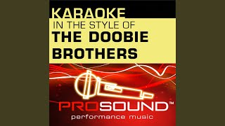 Listen To The Music Karaoke Instrumental Track In The Style Of Doobie Brothers