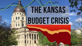 The Kansas Budget Crisis Explained