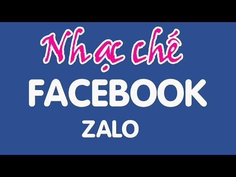 Nhạc chế | Chuyện Facebook Zalo | Rất hay và ý nghĩa | nhac che vu hai