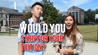Would You Strip for Your Tuition?