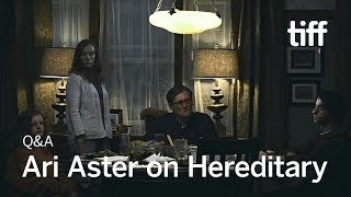 Ari Aster on HEREDITARY [Includes Spoilers] | TIFF 2018