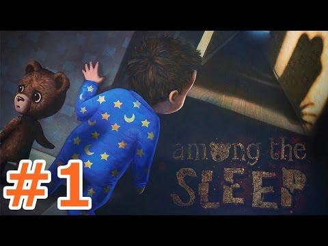�ۥ顼������ - ����ϸ��¡�����?̴������? - Part1- Among the Sleep �¶��ץ쥤