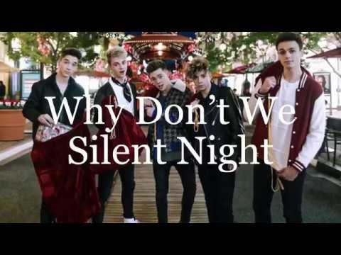 Silent Night (lyrics) - Why Don't We