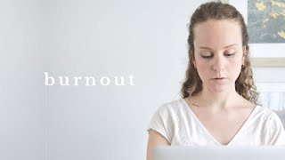 My experience with burnout