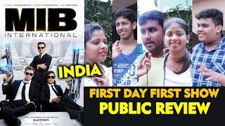 Men In Black International PUBLIC REVIEW   First Day First Show   INDIA   BLOCKBUSTER