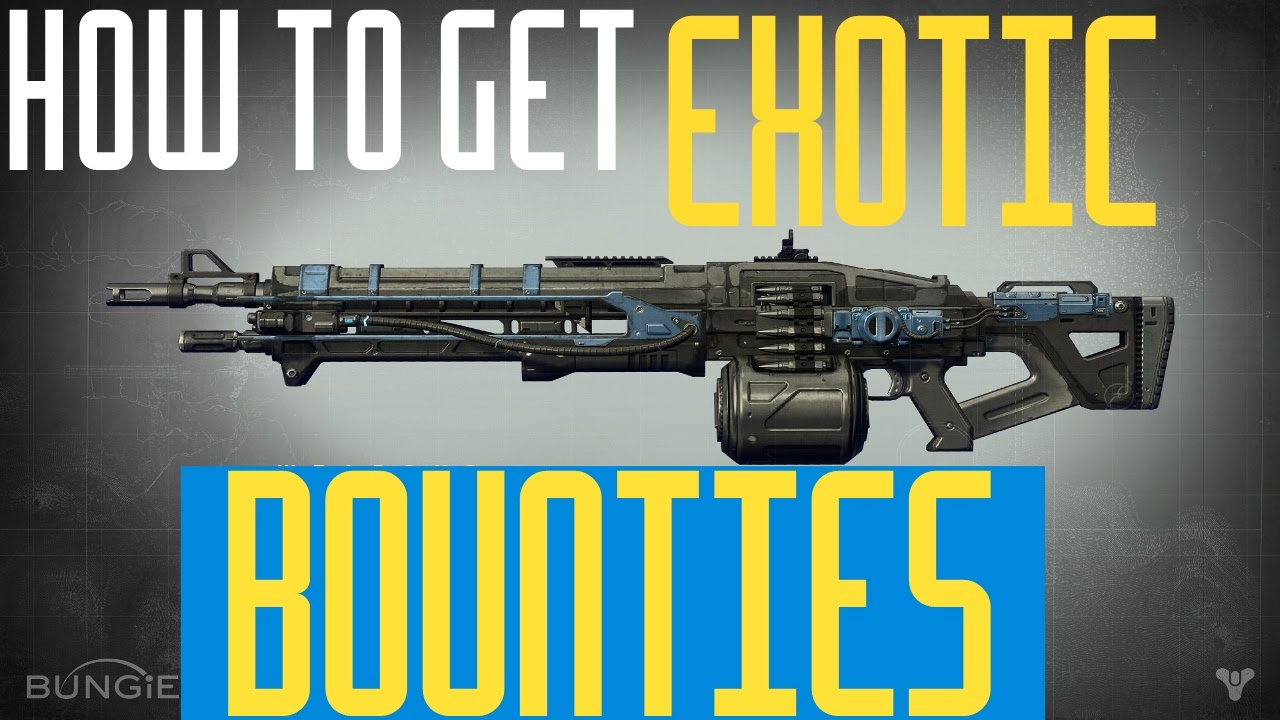 Destiny how to get exotic bounties weapons and armour youtube