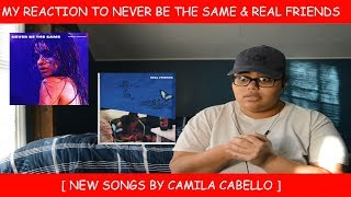 Download Lagu My Reaction To Never Be The Same & Real Friends By Camila Cabello Gratis STAFABAND