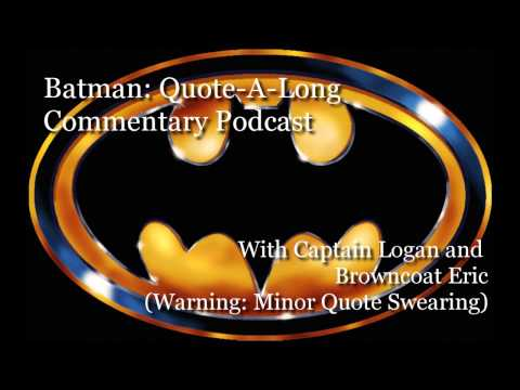 Batman 1989 Quote A Long Commentary Podcast