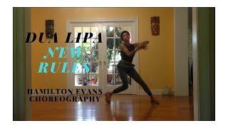 DUA LIPA - NEW RULES | Hamilton Evans Choreography [Cube x Soompi Rising Legends Audition]