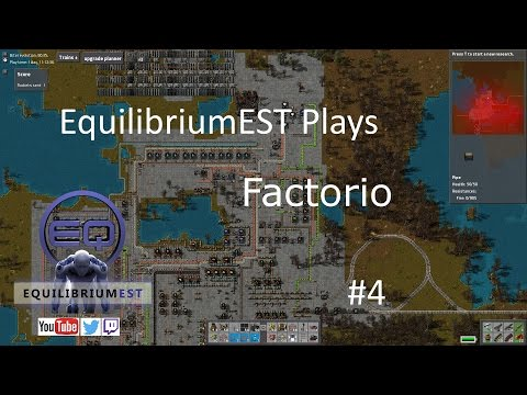 Factorio - From 0 to Satellite Launch - #4 - EquilibriumEST Plays (1080p)(PC)