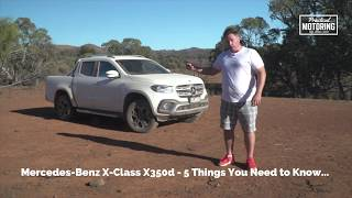 Mercedes Benz X Class X350d Review - 5 Things You Need to Know