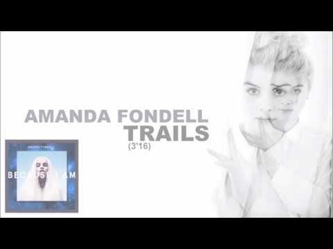 Amanda Fondell - Trails