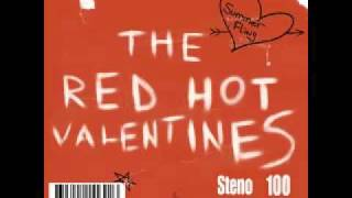Watch Red Hot Valentines All You Get video
