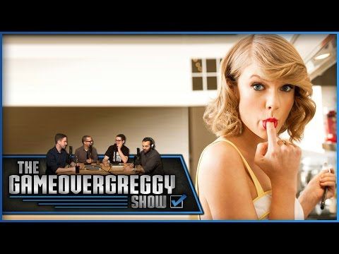 We Love Taylor Swift - The GameOverGreggy Show Ep. 52 (Part 3)