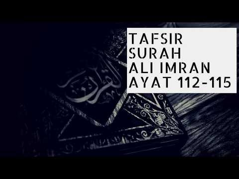 Tafsir Surah 'Ali Imran Ayat 113-115 - Ustadz Ahmad Zainuddin Al-Banjary