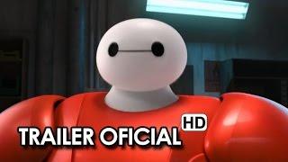 Big Hero 6 Tráiler Oficial España (2014) - Disney Animación HD