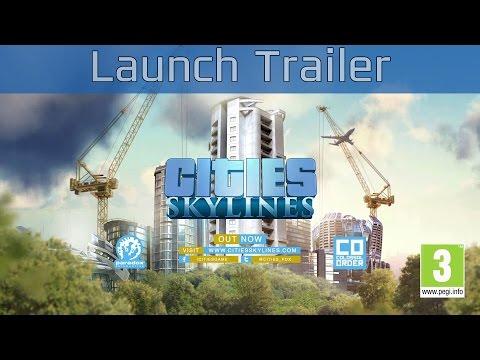 Cities: Skylines - Launch Trailer [HD 1080P/60FPS]