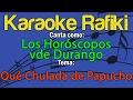 Los Horóscopos de Durango - Qué Chulada de Papucho Karaoke Demo
