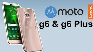 Moto G6 & G6 Plus Leaked Specification Price Launch Info