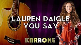 Download Lagu You Say - Lauren Daigle | HIGHER Key Acoustic Guitar Karaoke Version Instrumental Lyrics Cover Gratis STAFABAND
