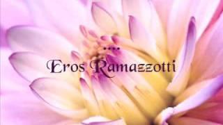 Watch Eros Ramazzotti Laurora video