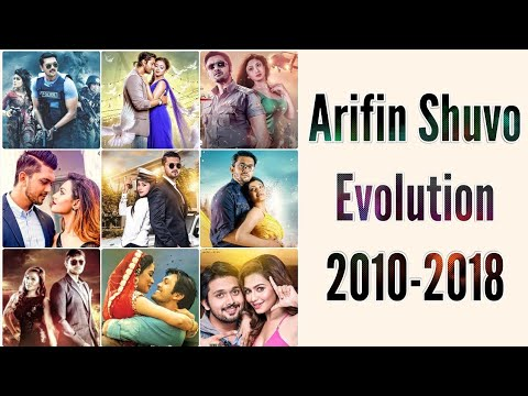 Arifin Shuvo Evolution (2010-2018) | Upcoming Movies Update | Dhallywood Movies | Tollywood Movies